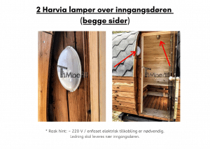 2 Harvia lamper over inngangsdøren (begge sider) for rektangulær badstue
